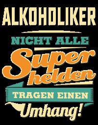 Superhelden Umhang - Alkoholiker