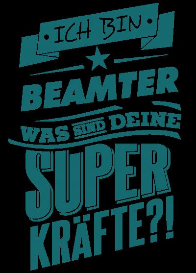 Superpower Beamter - petrol