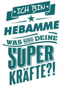Superpower Hebamme - petrol