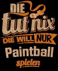 Die tut nix - Die will nur Paintball