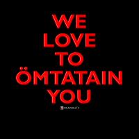 Ömtatain you