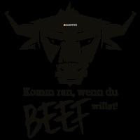 Willste Beef?
