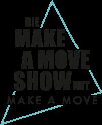 Make A Move Show