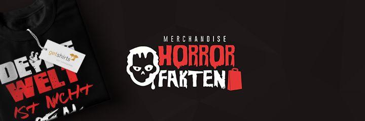 Horror Fakten - Herzlich willkommen im offiziellen Horrorfakten Fanshop.