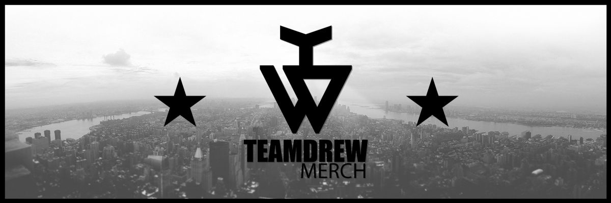 TEAMDREW MERCH -