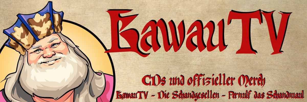 KawauTV / KawauMusic official Merch-Store - Mittelalter auf YouTube, Tavernen und mehr auf Twitch .... und wo immer ich mich sonst noch rumtreibe. Arnulf das Schandmaul von KawauTV ist ein Rumtreiber!
