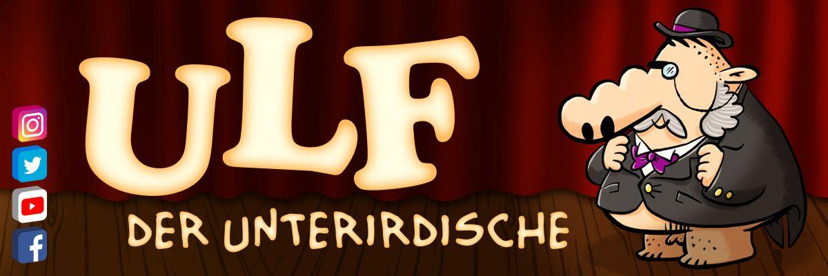 ULF der Unterirdische (Offizieller Fanshop) - Für Leute, die gerne dreckig lachen, nicht viel auf politische Korrektheit geben und das der Welt auch zeigen wollen!
