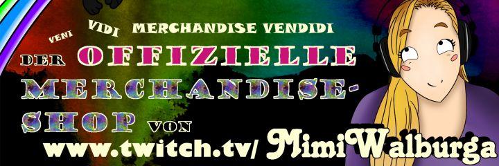 Der Merchandise-Shop von twitch.tv/mimiwalburga :3