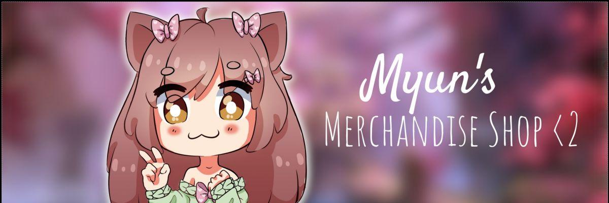 Myun's merchandise <2 -
