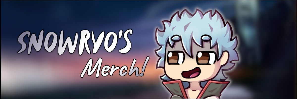 Snowryo's Merch -