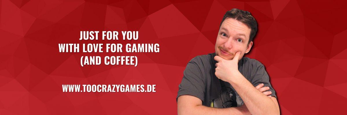 Offizieller Merch von TooCrazyGAMES - With love for gaming since 1983.