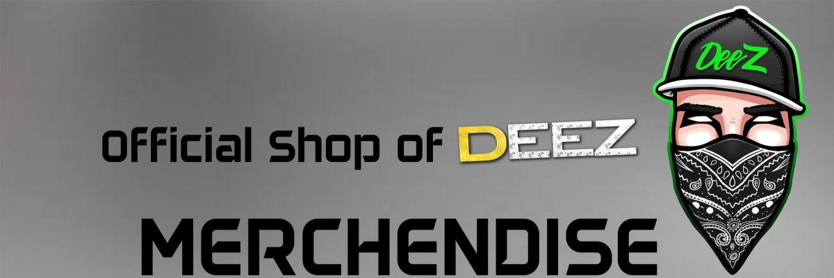Offizieller Merch Shop von DeeZ - Hier gibt es die 1. Kollektion von mir.