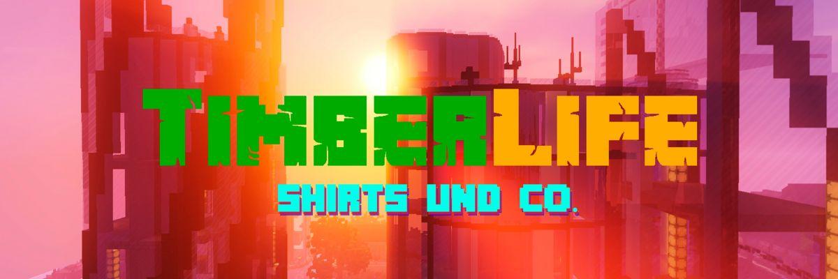 TimberLife in RealLife - TimberLife ist ein Minecraft-Roleplay Projekt, das in dieser Form einzigartig ist. Da es immer wieder verrückte Timberianer gibt, die ihre Liebe zum Server in die Außenwelt tragen möchten gibt es nun TimberLife zum anfassen. Liebe <3