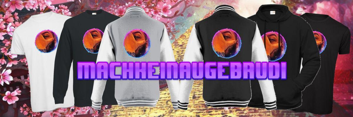 machkeinaugebrudi Official Merchandising