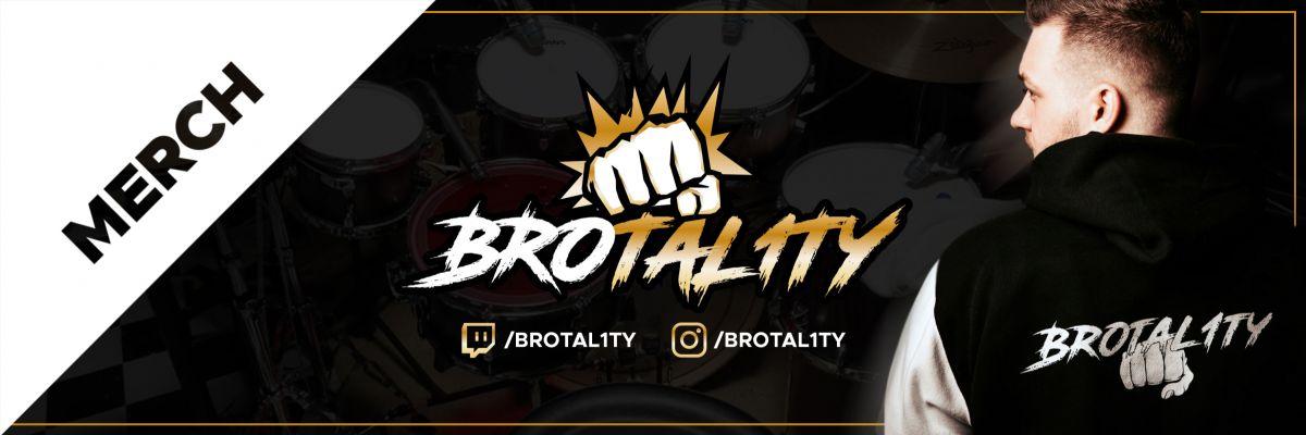 Brotal1ty  Merch -