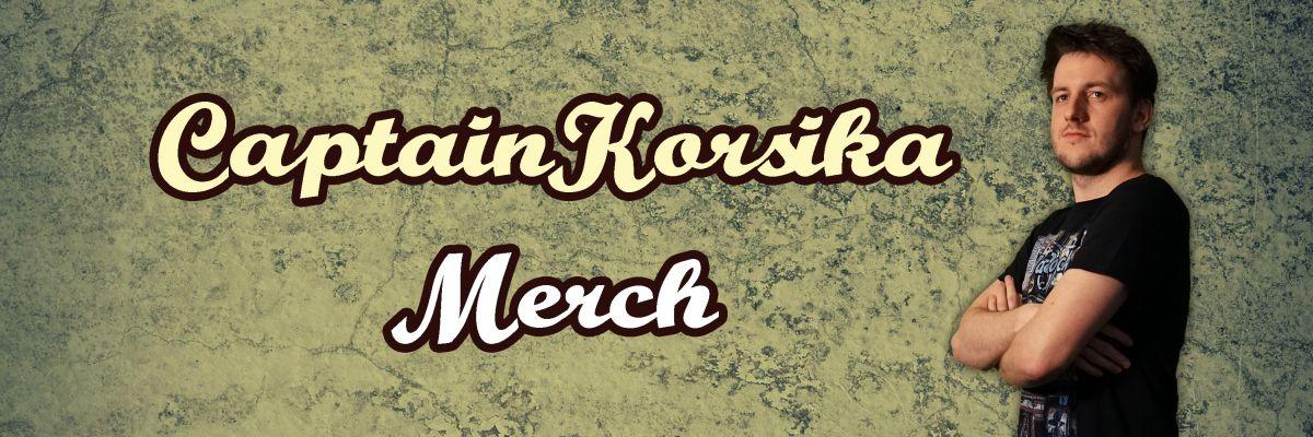 CaptainKorsika Official Merchandising - Hier findet ihr tolles Merch für die einsamen Stunden ohne Stream. CaptainKorsika goes your Wohnzimmer.