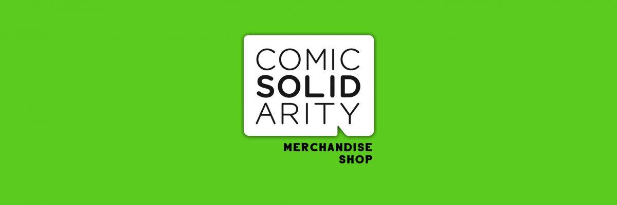 Offizieller Merchandise Shop der Comic Solidarity - Alle hier verkaufen Waren wurden von und mit der Comic Solidarity designt!  Was ihr hier kauft, kommt uns direkt zu Gute