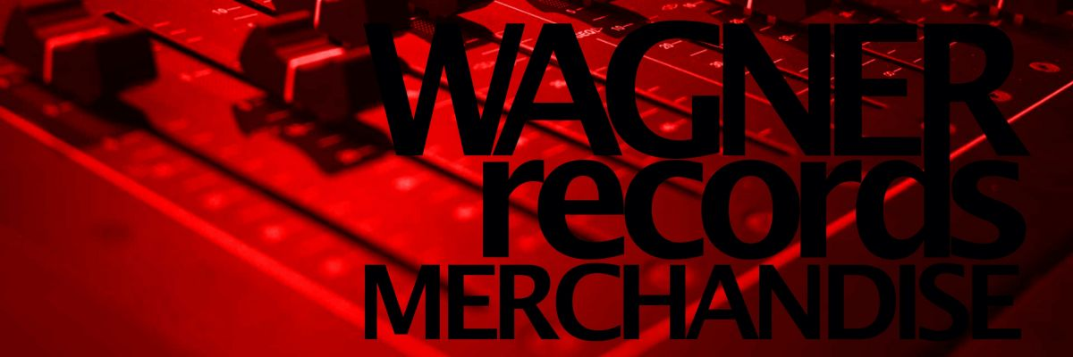 Official Merch of WAGNER RECORDS EUROPE - WAGNER RECORDS EUROPE 